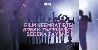 Break The Silence Film Keempat BTS Tayang 10 September 2020