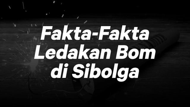 Selasa (13/3) sore kawasan Sibolga, Sumatera Utara dihebohkan dengan penggeledahan rumah milik teduga teroris. Sebuah bom meledak, dan dini harinya sang istri terduga teroris meledakkan diri.