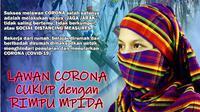 Memakai rimpu mpida adalah salah satu upaya dan budaya masyarakat Dompu untuk mengurangi resiko penularan dan menularkan corona. (Liputan6.com/Miftahul Yani)
