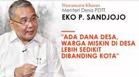 Menteri Desa dan PDTT Eko Putro Sandjojo (Foto: Tim Infografis Liputan6.com)