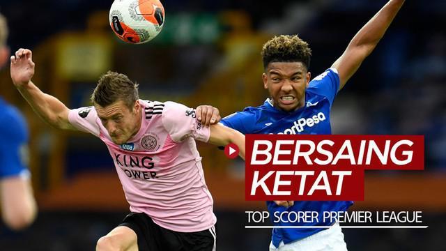 Berita video striker Leicester City, Jamie Vardy, bak berhenti mencetak gol dan membuat persaingan untuk menjadi top scorer Premier League 2019-2020 semakin ketat.