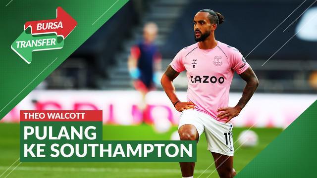 Berita Video bursa transfer, Everton pulangkan Theo Walcott ke Southampton