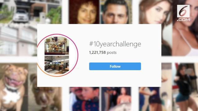 Dunia maya dihebohkan dengan chellenge baru yang diikuti banyak warganet. Warganet rama-ramai mengunggah foto dalam rentang waktu 10 tahun dengan hashtag #10YearChallenge.