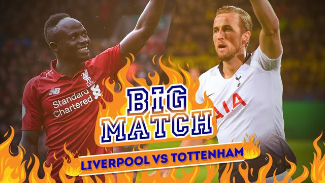 Berita video Big Match antara Liverpool menghadapi Tottenham Hotspur di Premier League, Minggu (31/3/2019).