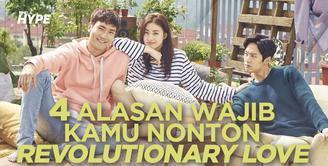4 Alasan Kamu Wajib Nonton Drakor Choi Si Won Revolutionary Love