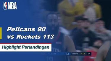 James Harden skor 28 sebagai Rockets mendapatkan kemenangan atas Pelikan 113-90.