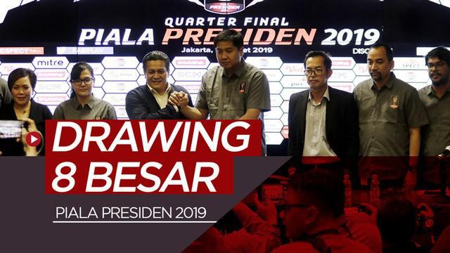 Berita video hasil drawing 8 besar Piala Presiden 2019 yang digelar di ruang konferensi pers SUGBK (Stadion Utama Gelora Bung Karno), Senayan, Jakarta, Selasa (19/3/2019).
