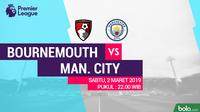 Premier League: AFC Bournemouth Vs Manchester City (Bola.com/Adreanus Titus)
