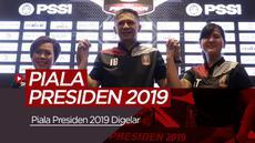 Berita video Piala Presiden 2019 akan resmi bergulir pada (2/3/2019) dan ditayangkan secara langsung di Indosiar.