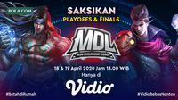 Jadwal Live Streaming Babak Play Off MDL Season 1 Hanya di Vidio. sumberfoto: Vidio