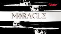 Film Miracle kini dapat ditonton di platform streaming Vidio. (Sumber: Vidio)