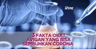 3 Fakta Obat Avigan yang Ampuh Sembuhkan Corona
