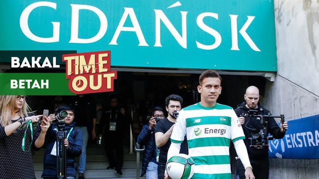 Berita video Time Out kali ini tentang alasan-alasan Egy Maulana Vikri bakal betak di Gdansk, Polandia, kota klub Lechia Gdansk, bermarkas.