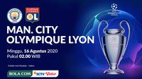 Liga Champions 2019-2020: Manchester City vs Olympique Lyon. (Bola.com/Dody Iryawan)