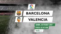 La Liga_Barcelona Vs Valencia (Bola.com/Adreanus Titus)