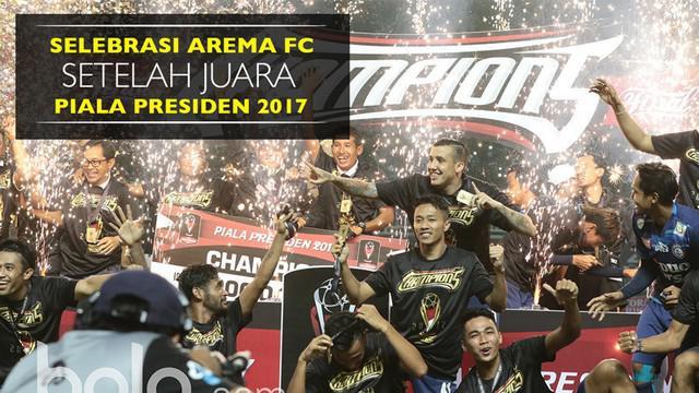 Berita video selebrasi skuat Arema setelah menjadi juara Piala Presiden 2017 dengan mengalahkan Pusamania Borne FC 5-1 pada laga final.