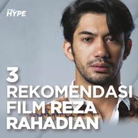3 Rekomendasi Film Terbaik Reza Rahadian