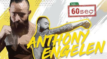 Video Bola 60 second mengenai Anthony Engelen petarung MMA di ajang One Championship