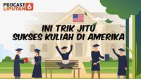 Ini Trik Jitu Sukses Kuliah di Amerika.(Liputan6.com/Abdillah)