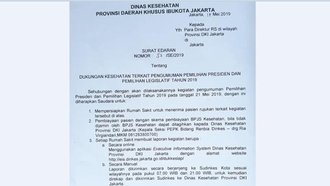 Dinas Kesehatan DKI Jakarta membuat surat edaran terkait dukungan kesehatan pada pengumuman pemilihan presiden 2019.