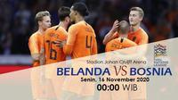 Belanda akan meladeni Bosnia Herzegovina pada lanjutan UEFA Nations League (Liputan6.com / Triyasni)