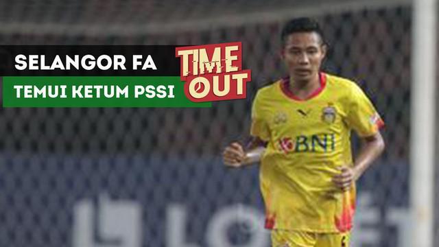 Presiden Selangor FA berencana menemui Ketua Umum PSSI untuk membahas mengenai status Evan Dimas dan Ilham Udin.