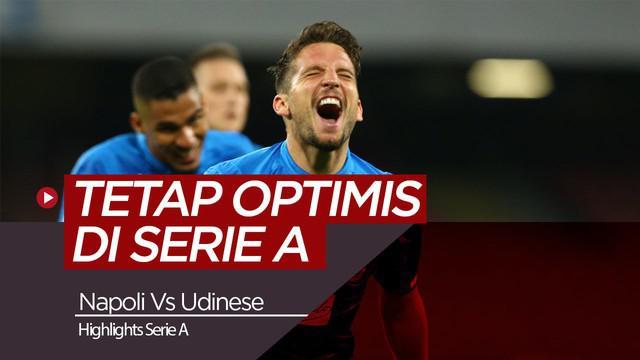 Berita Video Highlights Serie A, Napoli Pangkas Poin dengan Juventus Usai Kalahkan Udinese 4-2