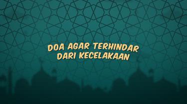 Kumpulan doa Ramadan kali ini berisi bacaan doa yang kita baca agar terhindar dari kecelakaan.