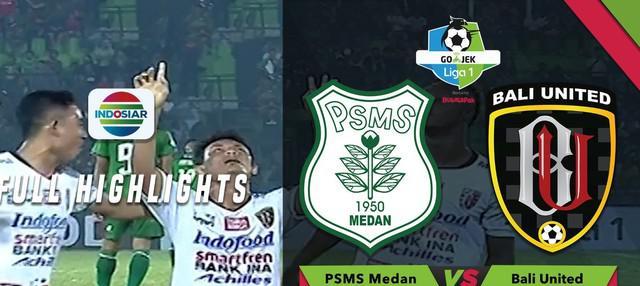 Berita video highlights Gojek Liga 1 2018 antara PSMS Medan melawan Bali United yang berakhir dengan skor 1-2.