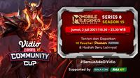 Jadwal dan Live Streaming Vidio Community Cup Season 8 Mobile Legends Series 15, Jumat 2 Juli 2021. (Sumber : dok. vidio.com)