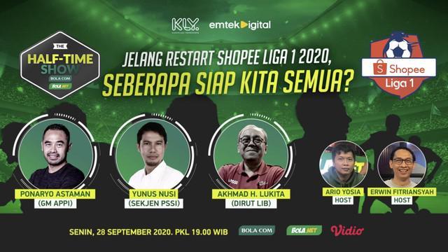 """Berita video Half Time Show Jelang Restart Shopee Liga 1 2020 dengan tema """"Seberapa Siap Kita Semua?"""" pada Senin (28/9/2020) malam hari WIB."""