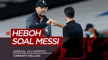 Berita Video Jelang Laga Community Shield, Jurgen Klopp dan Mikel Arteta Justru Membahas Lionel MessiPublished