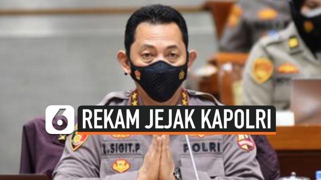 Presiden Joko Widodo secara resmi melantik Jenderal Listyo Sigit Prabowo sebagai Kapolri baru, menggantikan Idham Azis yang telah pensiun dari Polri. Berikut rekam jejak Kapolri baru pilihan tunggal Jokowi.