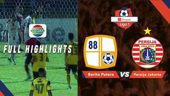 Video Highlights Liga   Barito Putera Vs Persija   Indonesia Bola Com