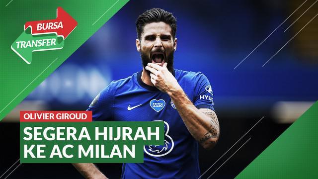 Berita Video AC Milan Segera Dapatkan Olivier Giroud dari Chelsea