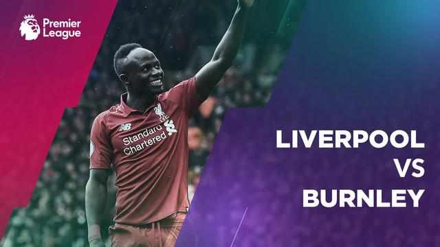 Berita video statistik Liverpool vs Burnley pada laga pekan ke-30 Premier League 2018-2019, Minggu (10/3/2019) di Anfield, Liverpool.