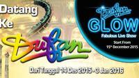 Pertunjukkan spesial Dufan Glow-Fabulous Live Show di Kawasan Indoor Dufan