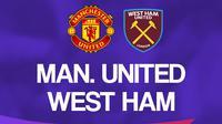 Premier League - Manchester United Vs West Ham United (Bola.com/Adreanus Titus)
