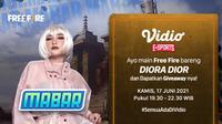 Live Streaming MABAR Free Fire Bersama Diora Dior Kamis 17 Juni 2021 di Vidio. (Sumber : dok. vidio.com)