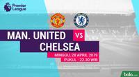 Premier League - Manchester United Vs Chelsea (Bola.com/Adreanus Titus)