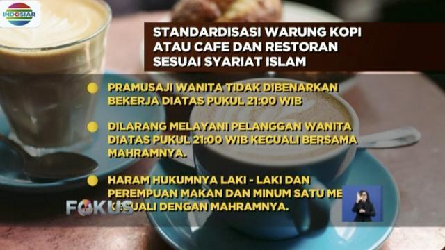 Beredar surat imbauan berisi 14 butir standarisasi keberadaan kafe dan warung kopi yang mengharamkan laki-laki dan perempuan makan dan minum di satu meja kecuali dengan mahramnya.