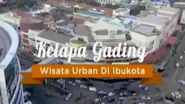 Destinasi Kelapa Gading Wisata Urban Di Ibu Kota News Liputan6 Com