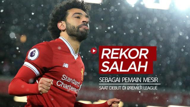 Berita video beragam rekor yang dicetak bintang Liverpool, Mohamed Salah, saat debut di Premier League sebagai pemain dari Mesir. Apa sajakah?