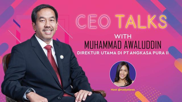 Muhammad Awaluddin adalah Direktur Utama PT Angkasa Pura II. Apa kunci sukses Pak MA untuk menjalankan bisnis AP II? Selengkapnya di CEO Talks!