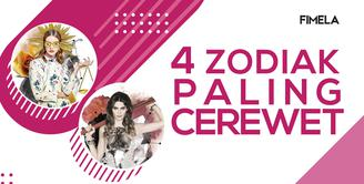 4 Zodiak Paling Cerewet