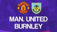 Premier League - Manchester United Vs Burnley (Bola.com/Adreanus Titus)