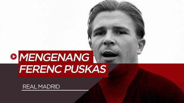 Berita Video Mengenang Legenda Real Madrid, Ferenc Puskas yang Lahir Saat April Mop