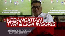 Berita Video Dibalik Kebangkitan TVRI dan Komitmen Puaskan Fans Liga Inggris di Indonesia