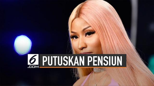 Beberapa nama besar mengakhiri karir mereka di dunia musik. Terbaru Nicki Minaj yang mengumumkan berhenti bermusik melalui akun twitternya.
