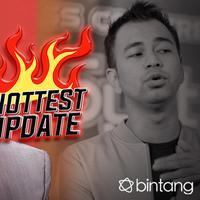 HL Hottest Update Raffi Ahmad